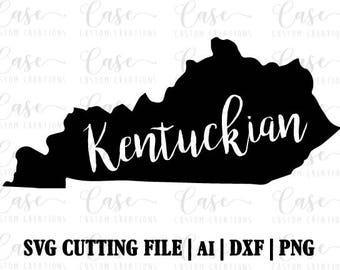 Kentuckian SVG File, Ai, Dxf and PNG   Instant Download   Cricut and Silhouette   State Love   Kentucky   South   Southern