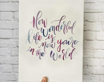 How Wonderful Life Is quote // Canvas // Nursery Decor //Home Decor