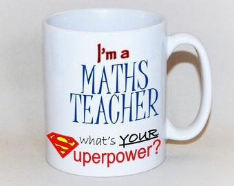 Teacher mug Maths teacher mug teacher gift to order What's your superpower? Gift for Math's teacher