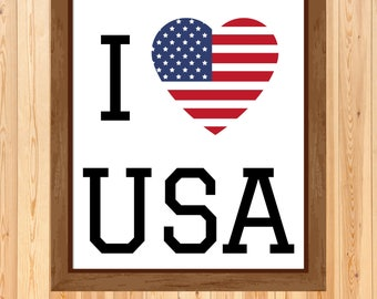 USA Print, I Love USA, 4th of July Print, I Heart USA, I Love America, Independence Day Print, Heart Flag, American Flag Art, Digital Print