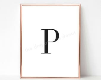 Letter P, Letter P Printable Quote, Letter Art, Letter P Wall Decor, Printable Art, Alphabet Printable, Alphabet Print, Home Decor, Monogram