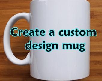 Custom Mug, Personalised mug, photo mug, promotional mug, fundraiser mug, gift mug, coffee mug, tea cup, gift, made to order, custom design,