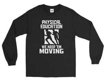 physical education, coach, sports, personalized,Long Sleeve T-Shirt