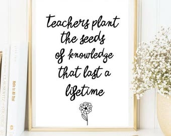Teachers plant the seed/ teacher print
