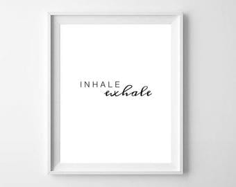 Inhale Exhale Print, Yoga Day, Relaxation Print, Yoga Art, Yoga Print, Yoga Studio Decor, Yoga Poster, Yoga Lover Gift, Yoga Gift, Breathe