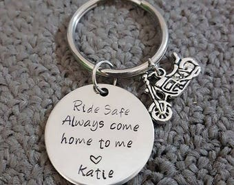 Ride Safe Key Chain w/ Motorcycle, Always Come Home to Me Key Chain, Handstamp, Biker Gift, Be Safe Gift