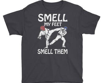 Karate Gift, Karate T Shirt, Karate Kid, Martial Arts, Sparring, Smell my Feet, Funny Kids, Clothing, Apparel, Youth, Short Sleeve, T-Shirt