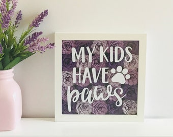 Fur Mama Gift - Happy Mothers Day - Mothers Day Frame - Gift for Mom - Dog Mom - Cat Mom - Animal Lovers