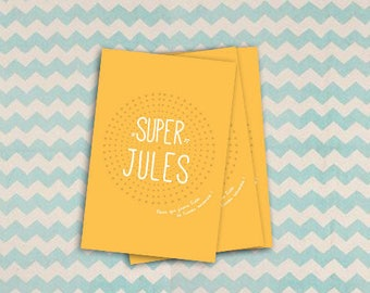 """Card """"Super Jules"""" because it has a little sweetheart that you can count :))"""