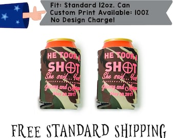 He Took A Shot And She Said Yes Hunting Camo Pink Neoprene Wedding Can Cooler Double Side Print (realphoto7)