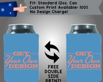 100% Custom- Ask me how to get your design today! Single Ink Print Collapsible Neoprene Can Cooler Double Side Print (custom05)