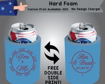 You + Me Name & Name Date Hard Foam Can Cooler Wedding Double Side Print (HF-W6)