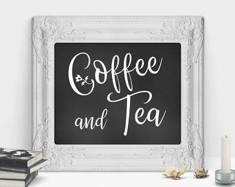 Coffee Sign, Coffee And Tea Sign, Wedding Printable Sign, Coffee Bar Sign, Black And White Art Prints, Coffee Sign For Her, Kitchen Sign