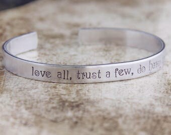Love All, Trust A Few, Do Harm To None / Shakespeare Jewelry / Shakespeare Bracelet / All's Well That Ends Well / Literary Jewelry