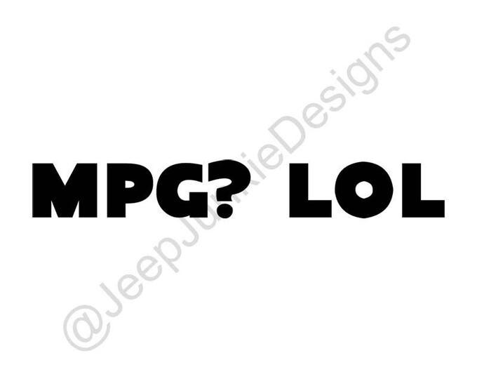 MPG? LOL Vinyl Decal