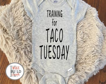 Training for Taco Tuesday - Baby Onesie - handmade, baby gift, baby shower, baby clothes, baby outfit, tacos