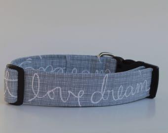 Love, Dream, Believe, Repeat Dog Collar