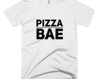 Pizza BAE TShirt, Hipster Clothing, Slogan T Shirt, T Shirts With Sayings, T Shirts For Women, Funny Tshirts, Hipster Gift, Graphic T Shirt