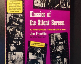 Classics of the Silent Screen by Joe Franklin 1959 Theda Bara Clara Bow Charlie Chaplin Joan Crawford Lillian Gish Valentino Lon Chaney