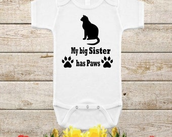 My big Sister has Paws,Cat,Kitten, Siblings,Feline,Unisex bodysuit,Baby Clothing,clothes,Infant clothing,Baby Shower gift,Paw Onesie