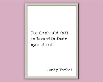 People should fall in love... // Andy Warhol // A4 A5 A3 // Typography Print // Wall Art // Home Decor