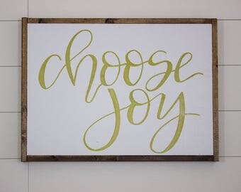 Choose Joy - medium framed sign - hand lettered sign - fixer upper - hand painted sign - farm house decor