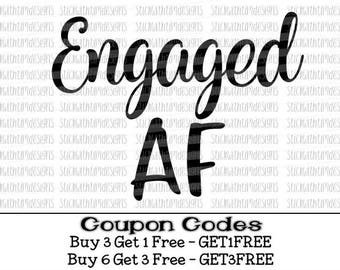 Engaged AF Svg, Bride Svg, Wedding Svg, Future Mrs Svg, PNG Files, Svg Files for Cricut, Svg Files for Silhouette Cameo, Engaged Svg Designs