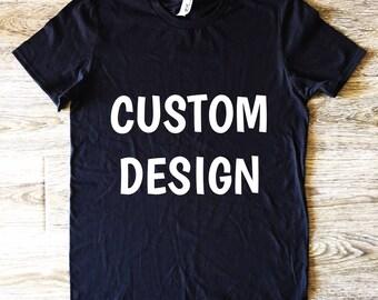 ADULT CUSTOM DESIGN t-shirt