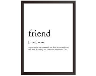 Friend Wall Print - Wall Art, Home Decor, Gift, Present