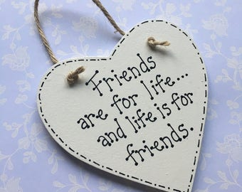 Friendship quote heart plaque, gift for friend, personalised gift for friend, humorous gift for friend