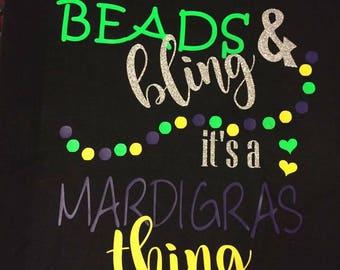 Mardi Gras T-Shirt/ Beads & Bling it's a Mardi Gras thing