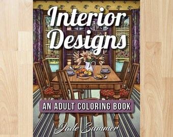 Interior Designs by Jade Summer (Coloring Books, Coloring Pages, Adult Coloring Books, Adult Coloring Pages, Coloring Books for Adults)