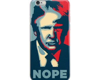Nope To Trump iPhone Case - Iphone 7 case - Iphone 8 case - Iphone 7 plus case - Iphone 6 case - Iphone X case