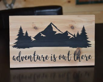 Adventure is Out There Cedar Wood Sign with Mountains and Trees