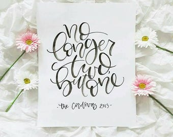 No longer two but one, Mark 10:8, wedding sign, wedding calligraphy, wedding gift, anniversary gift