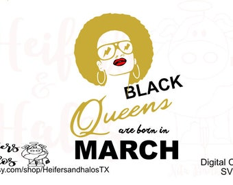 Black Queens are born in March digital cut file, svg, pdf, png, eps, dxf, studio3, design for t-shirts, cups, decals for cricut and cameo