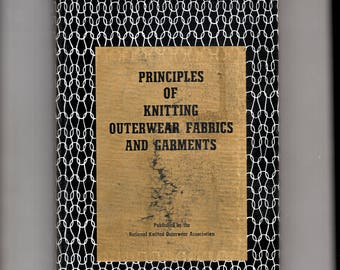 Principles of Knitting Outerwear Fabrics and Garments hardback book