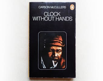 Carson McCullers - Clock Without Hands - Penguin vintage paperback book - 1977