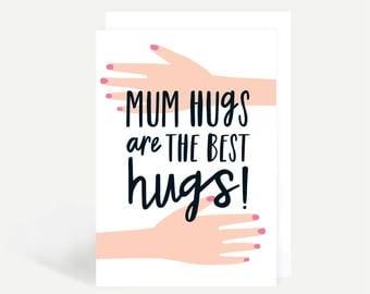 Mum Hugs Greetings Card