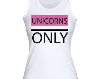 Unicorns Only Women's Tank Top Shirt