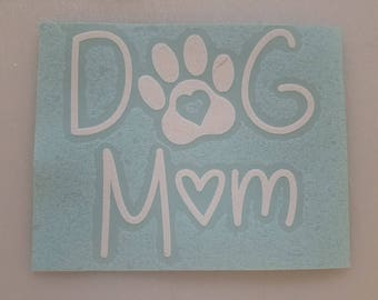 Dog Mom Vinyl Decal with Heart Paw print