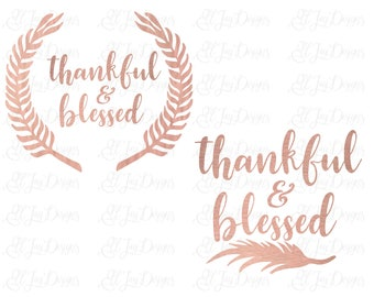 Thankful and blessed svg, fall svg, cutting files for silhouette, cricut svg cut files, thanksgiving svg cutting files, clip art, cut file