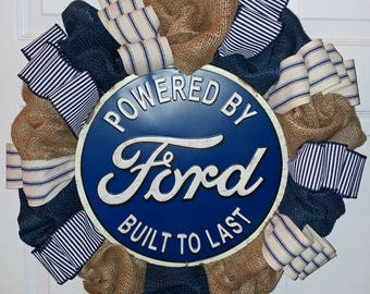 "Ready to Ship! 20"" Ford ""Powered by Ford...Built to Last"" Tin Sign on Blue and Tan Natural Burlap Wreath with Blue and White Ribbons!"