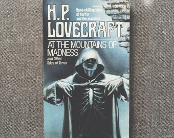 At the Mountains of Madness and other tales of horror by H. P. Lovecraft
