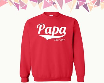 Papa Since Crewneck Sweatshirt Customize Your Year Papa Since Sweater Papa Since Crewneck Sweatshirt Sweater Crewneck Sweatshirt