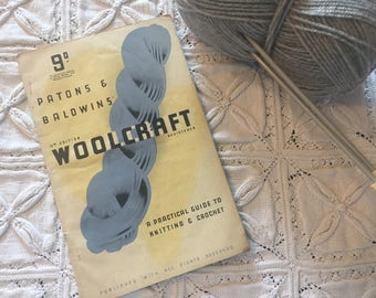 Vintage Patons & Baldwins Woolcraft 13th Edition; A guide to knitting and crochet