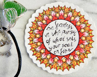 Be Fearless - Mandala Sticker With Quote