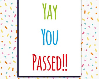 Yay You Passed / Congratulations Cards / Well Done Cards / Funny Cards / Humour / Rude Cards / Greetings card