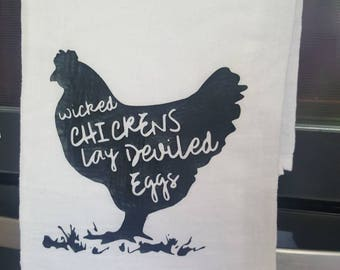 Wicked Chickens Lay Develed Eggs Flour Sack Towel