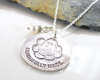 Beautifully Made Necklace - Silver Jewelry - Fine Silver Pendant - Inspirational Necklace - Quote Jewelry - Beth Cole - Made to Order